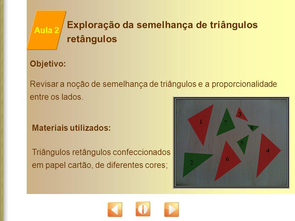 Exploração da semelhança de triângulos retângulos