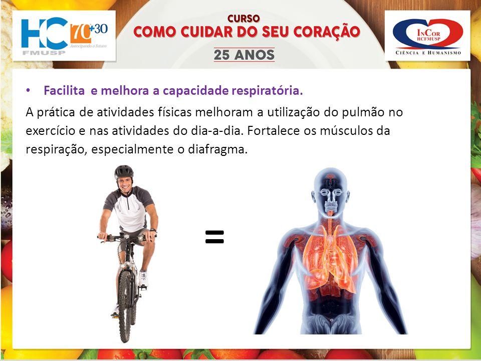 = Facilita e melhora a capacidade respiratória.