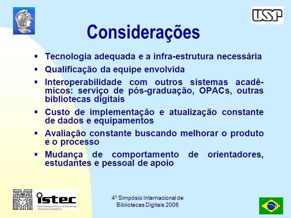 4º Simpósio Internacional de Bibliotecas Digitais 2006