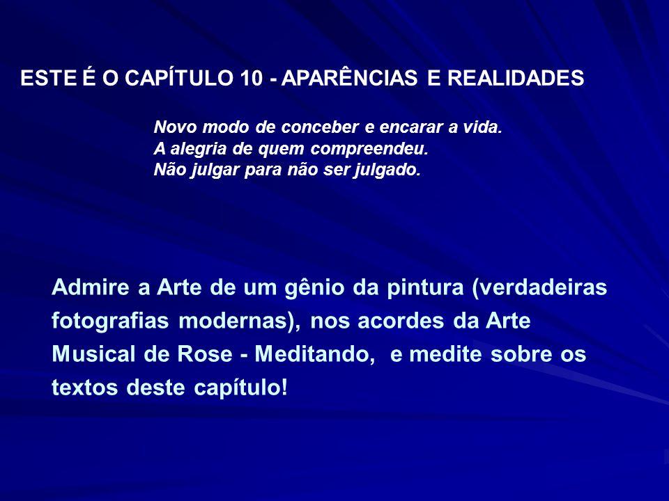 ESTE É O CAPÍTULO 10 - APARÊNCIAS E REALIDADES
