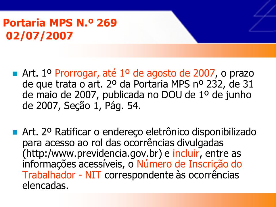 Portaria MPS N.º 269 02/07/2007