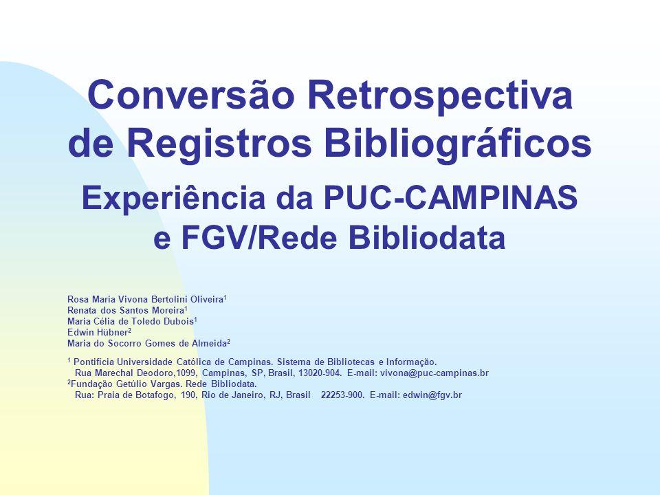 Conversão Retrospectiva de Registros Bibliográficos