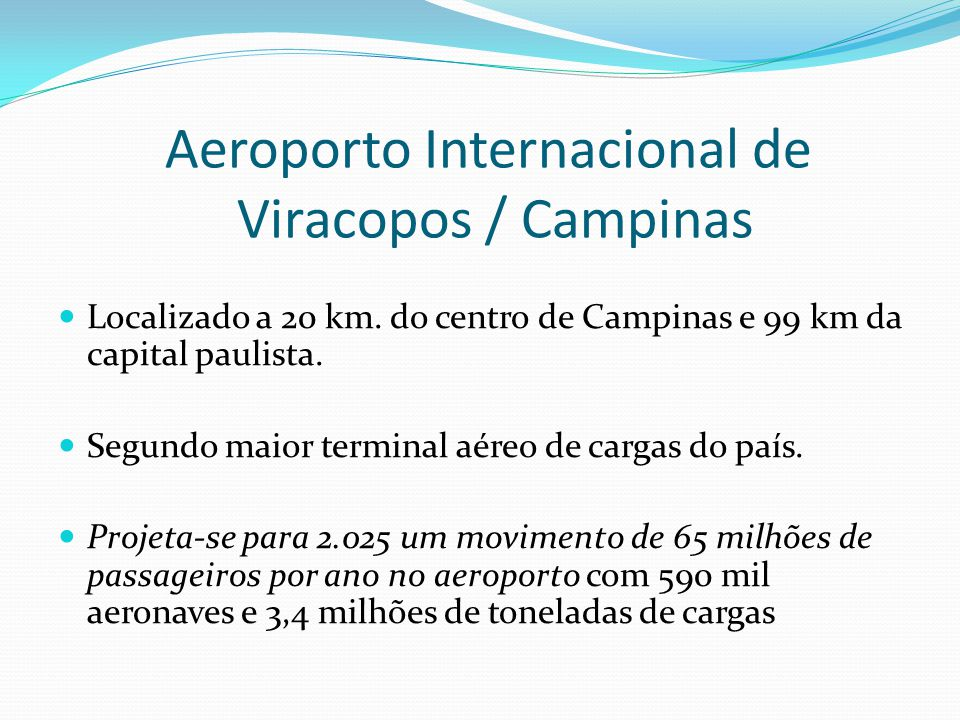 Aeroporto Internacional de Viracopos / Campinas