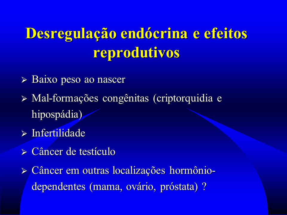 Desregulação endócrina e efeitos reprodutivos