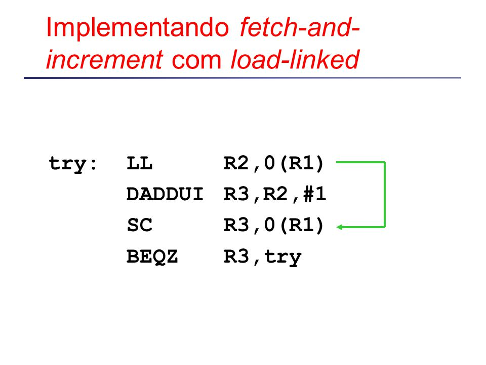 Implementando fetch-and-increment com load-linked