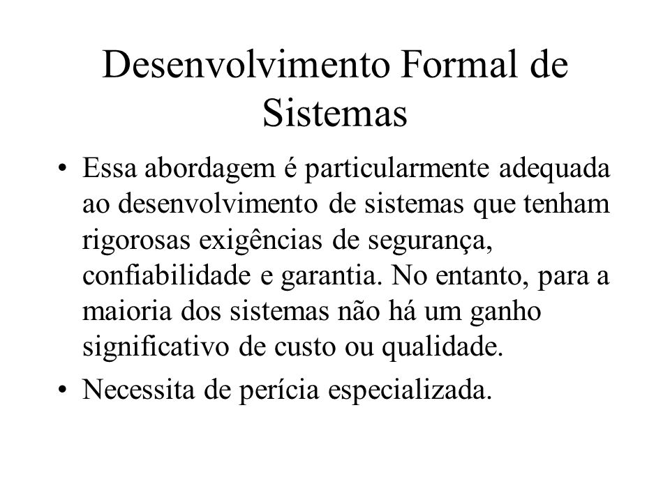 Desenvolvimento Formal de Sistemas