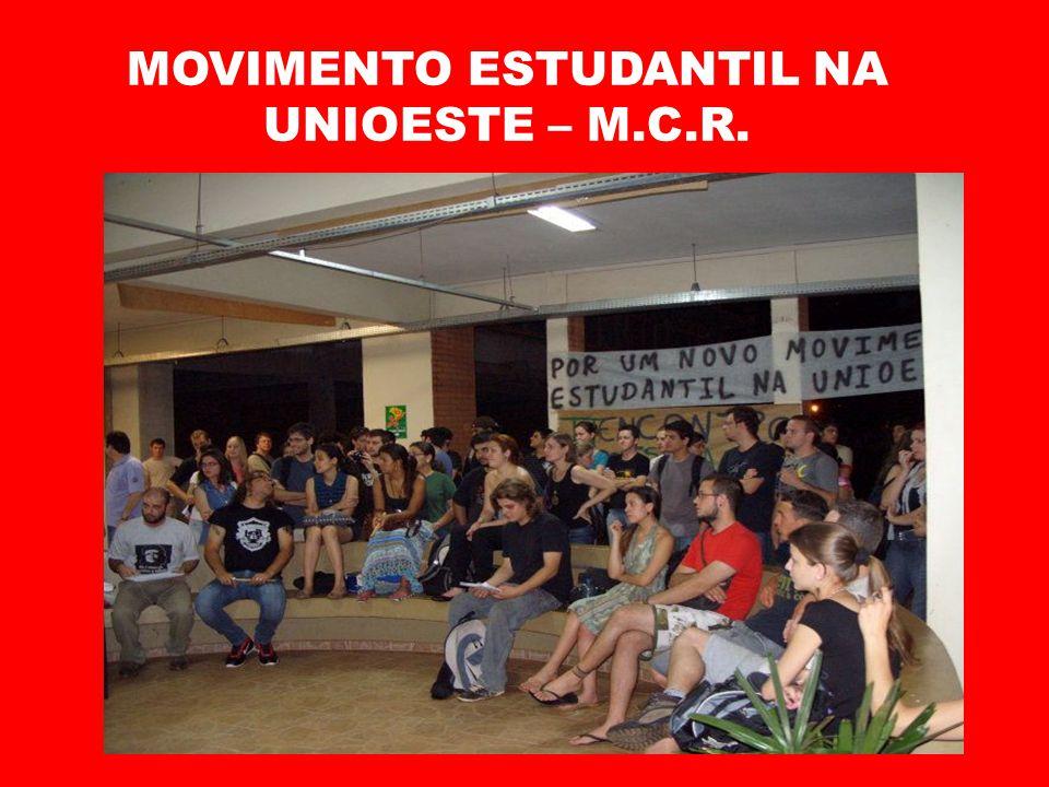 MOVIMENTO ESTUDANTIL NA UNIOESTE – M.C.R.