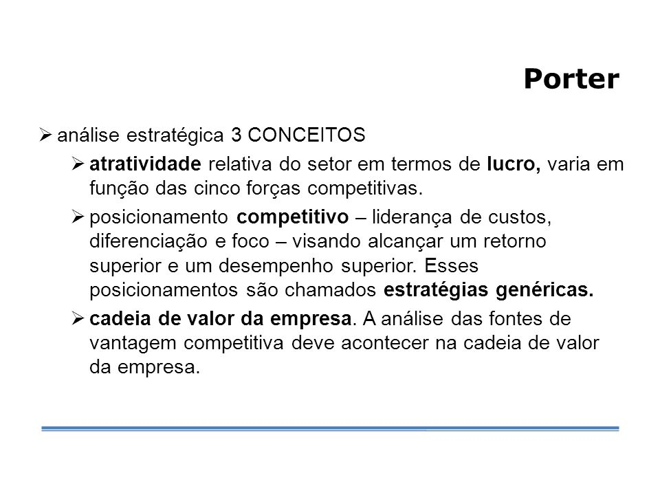 Porter análise estratégica 3 CONCEITOS