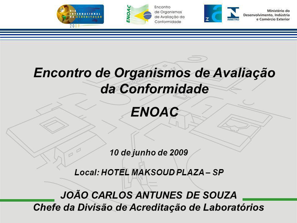 Encontro de Organismos de Avaliação da Conformidade ENOAC