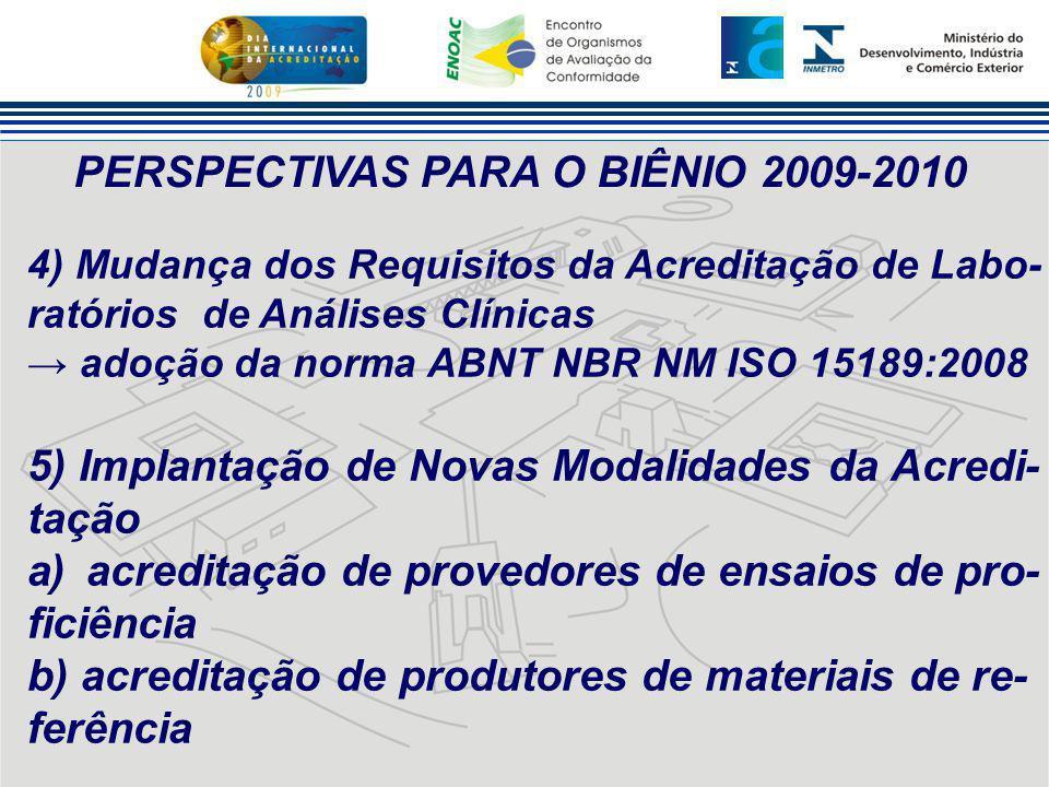PERSPECTIVAS PARA O BIÊNIO 2009-2010