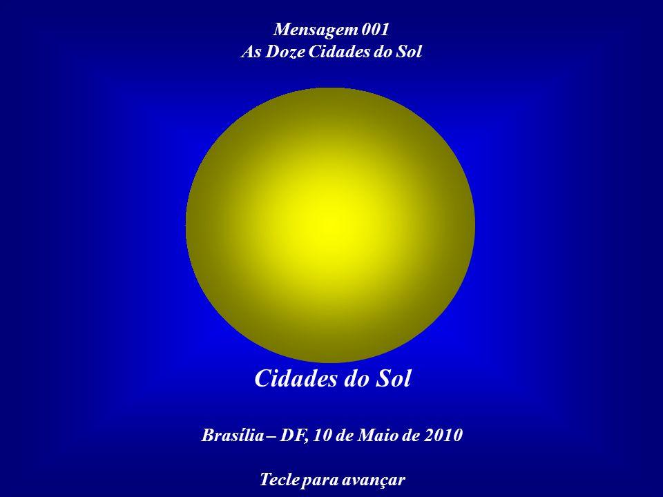 Cidades do Sol Mensagem 001 As Doze Cidades do Sol