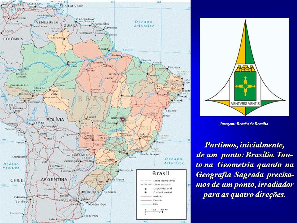 Imagem: Brasão de Brasília Partimos, inicialmente,