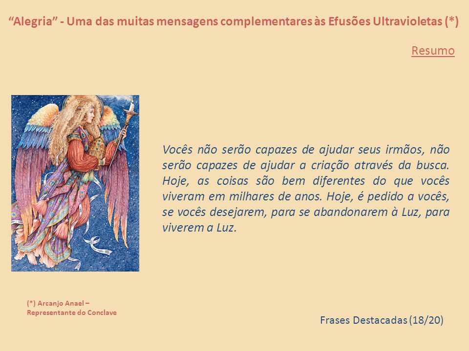 Alegria - Uma das muitas mensagens complementares às Efusões Ultravioletas (*)