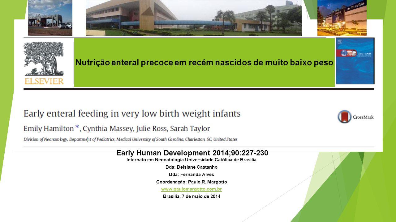 Nutrição enteral precoce em recém nascidos de muito baixo peso