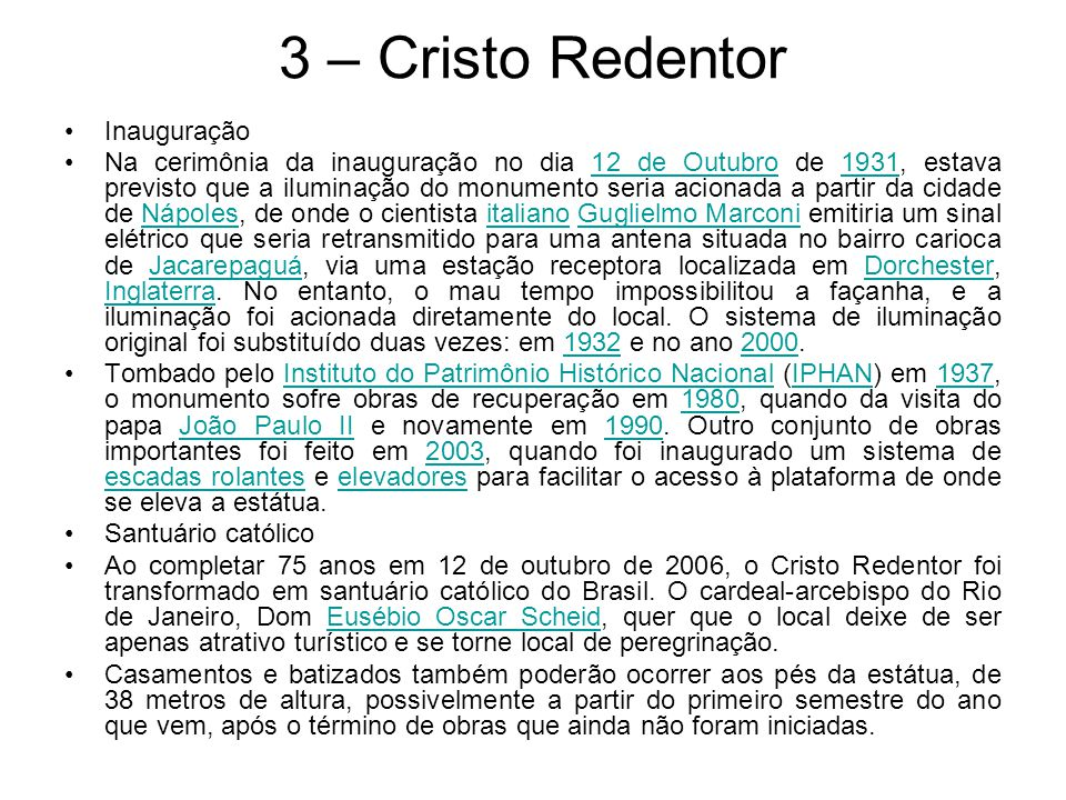3 – Cristo Redentor Inauguração