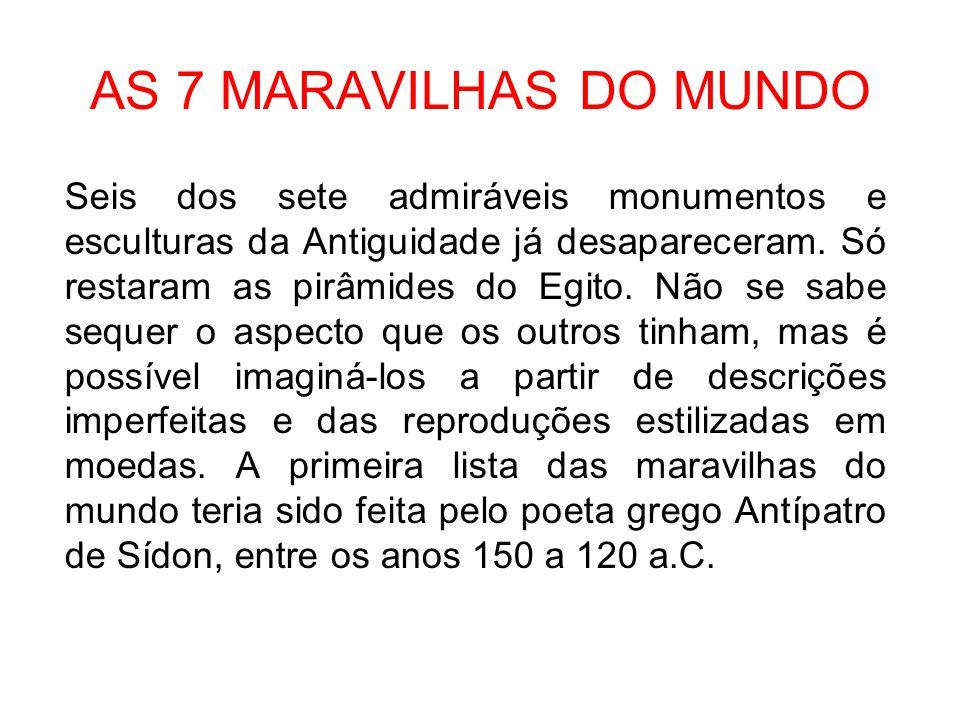 AS 7 MARAVILHAS DO MUNDO
