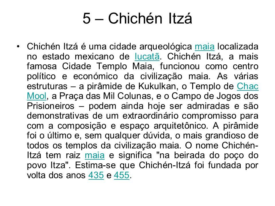 5 – Chichén Itzá