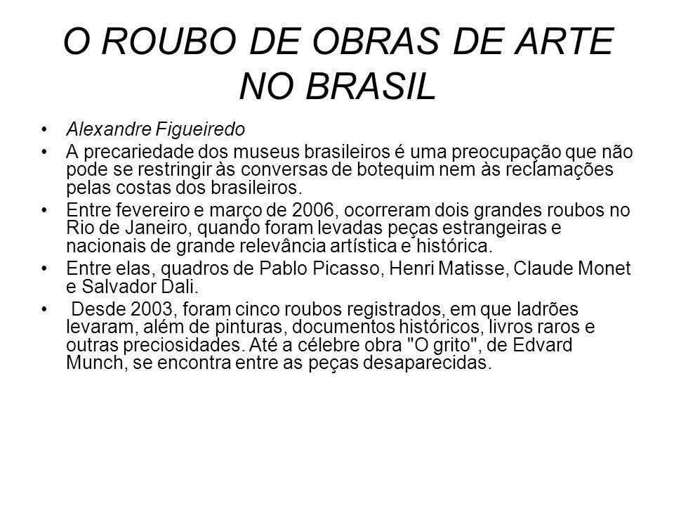 O ROUBO DE OBRAS DE ARTE NO BRASIL