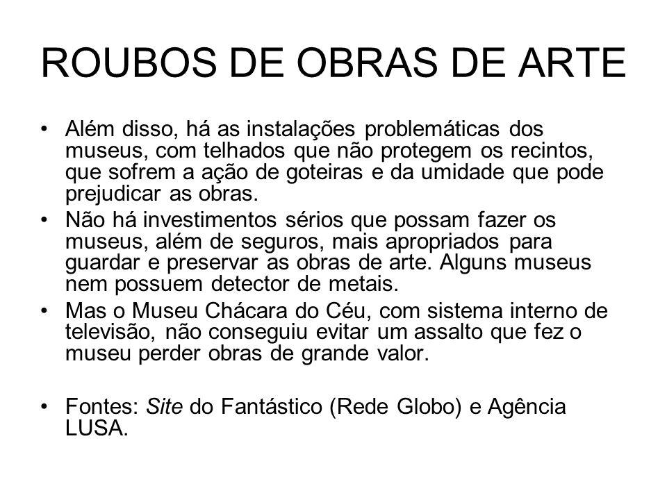 ROUBOS DE OBRAS DE ARTE