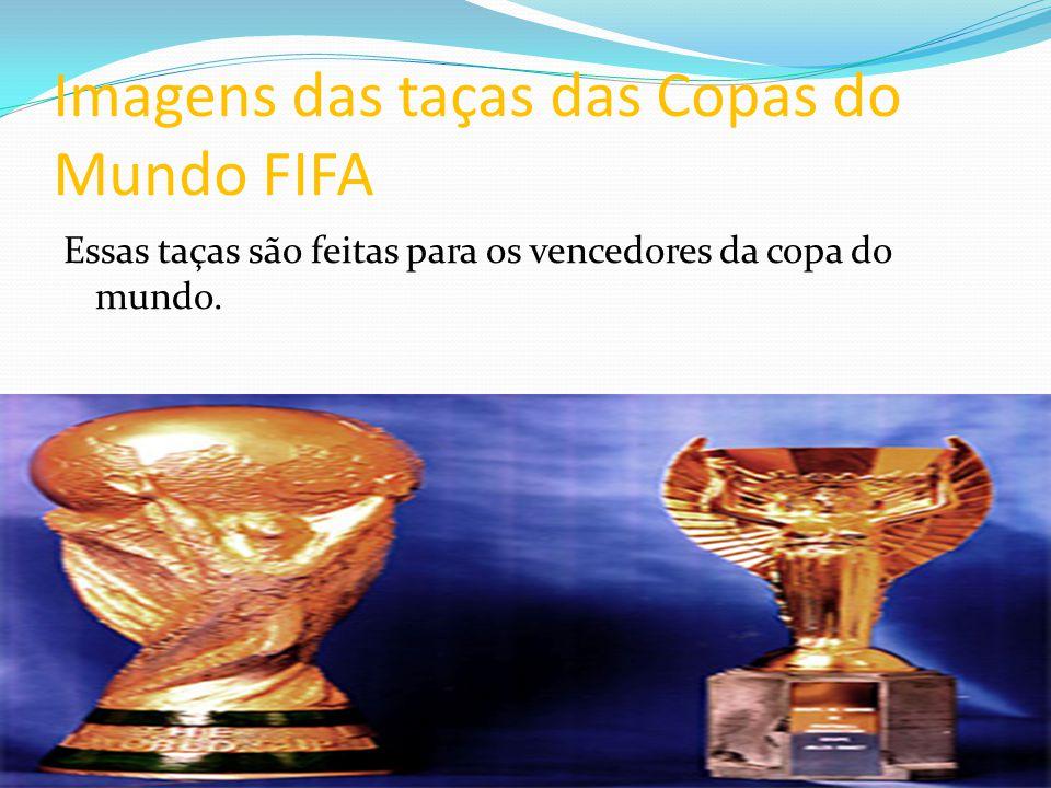 Imagens das taças das Copas do Mundo FIFA