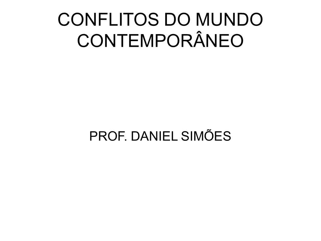 CONFLITOS DO MUNDO CONTEMPORÂNEO