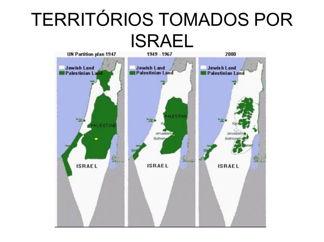 TERRITÓRIOS TOMADOS POR ISRAEL