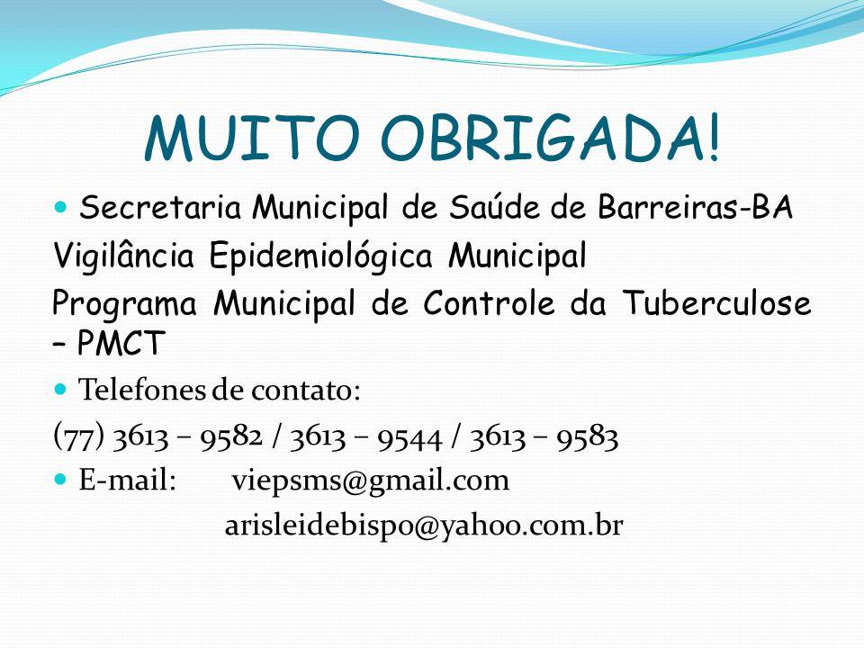 MUITO OBRIGADA! Vigilância Epidemiológica Municipal