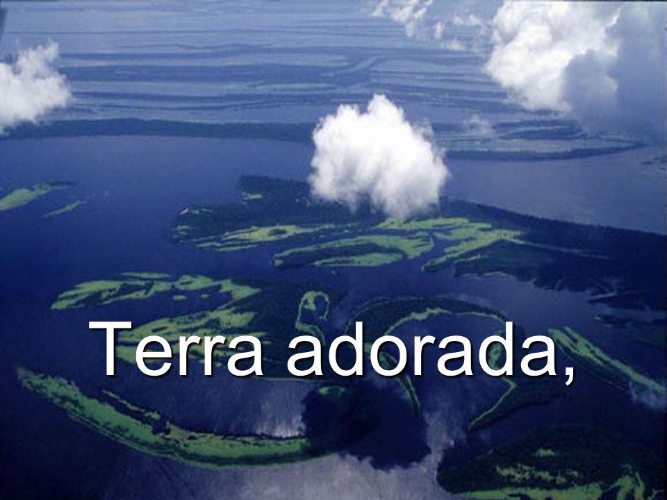 Terra adorada,