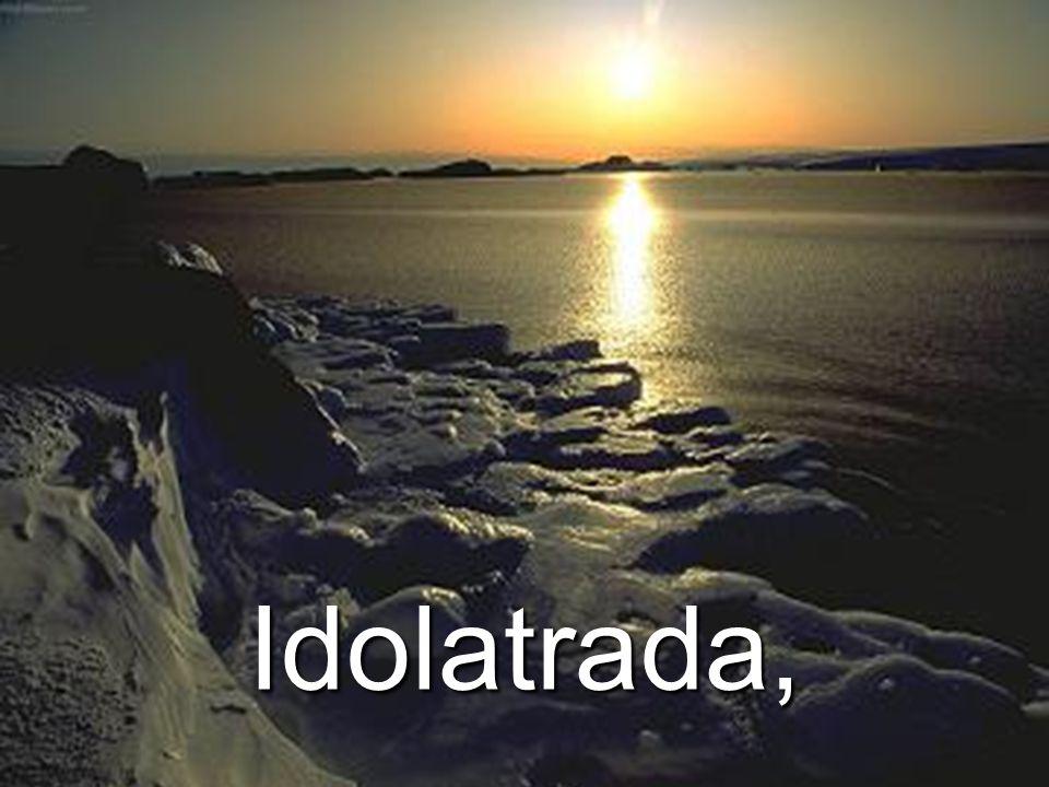 Idolatrada,