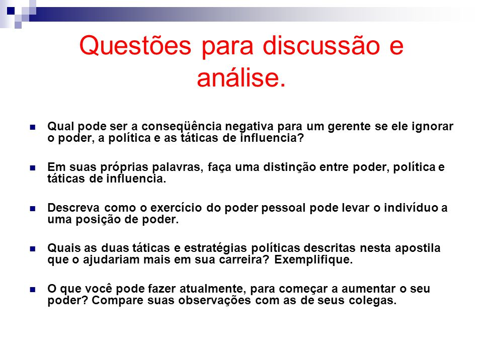 Questões para discussão e análise.