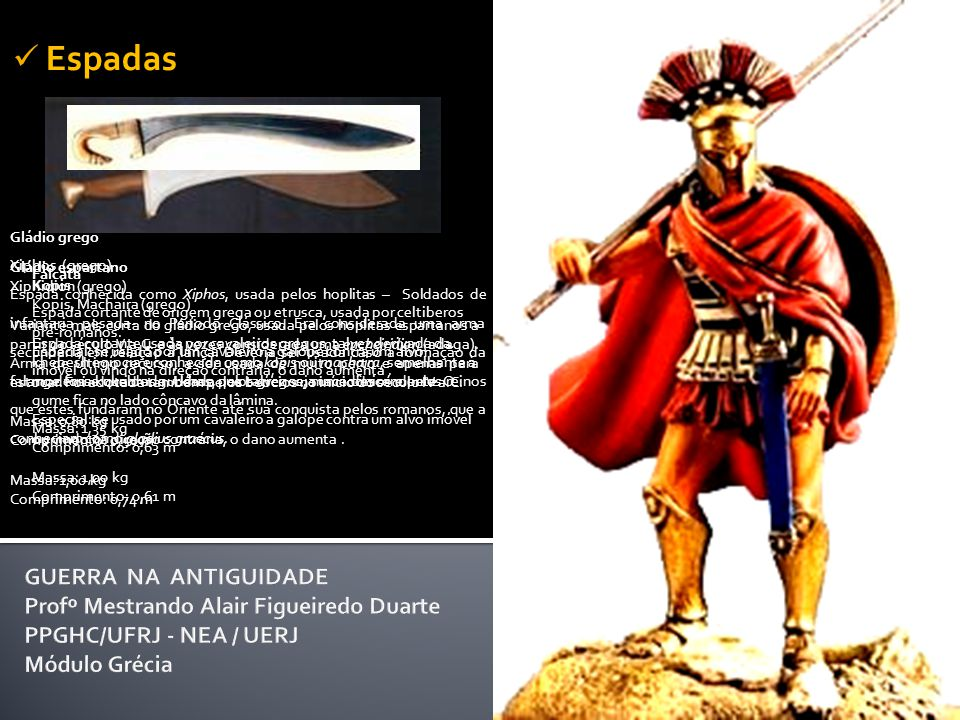 Espadas Falcata. Espada cortante de origem grega ou etrusca, usada por celtiberos pré-romanos.