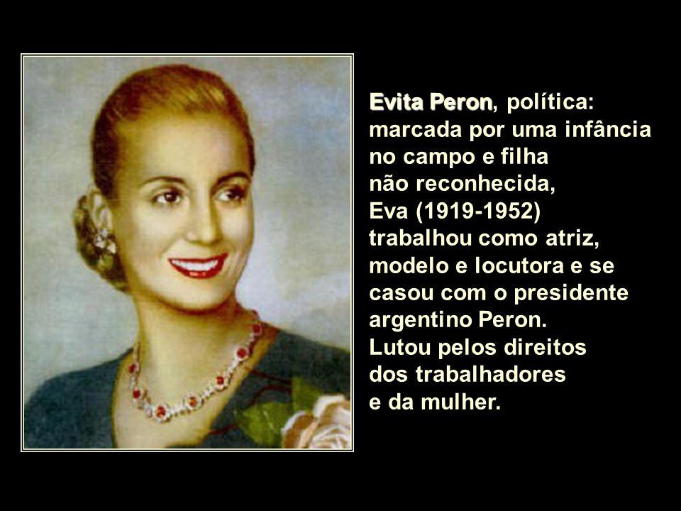 Evita Peron, política: marcada por uma infância no campo e filha