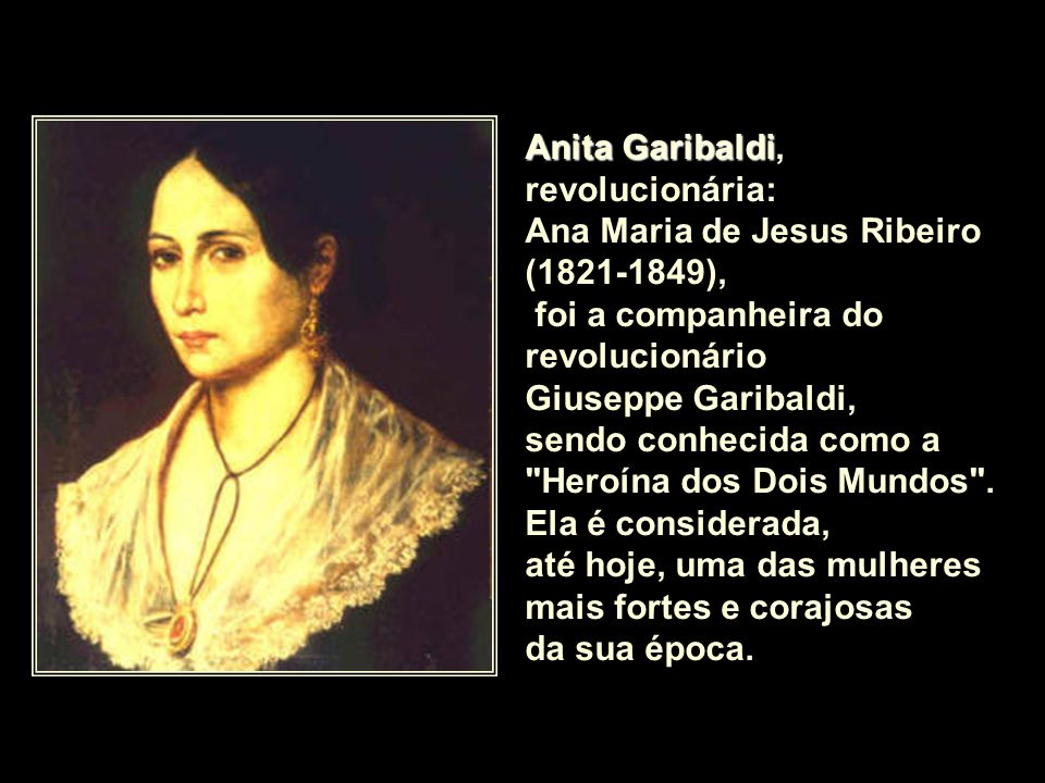 Anita Garibaldi, revolucionária: