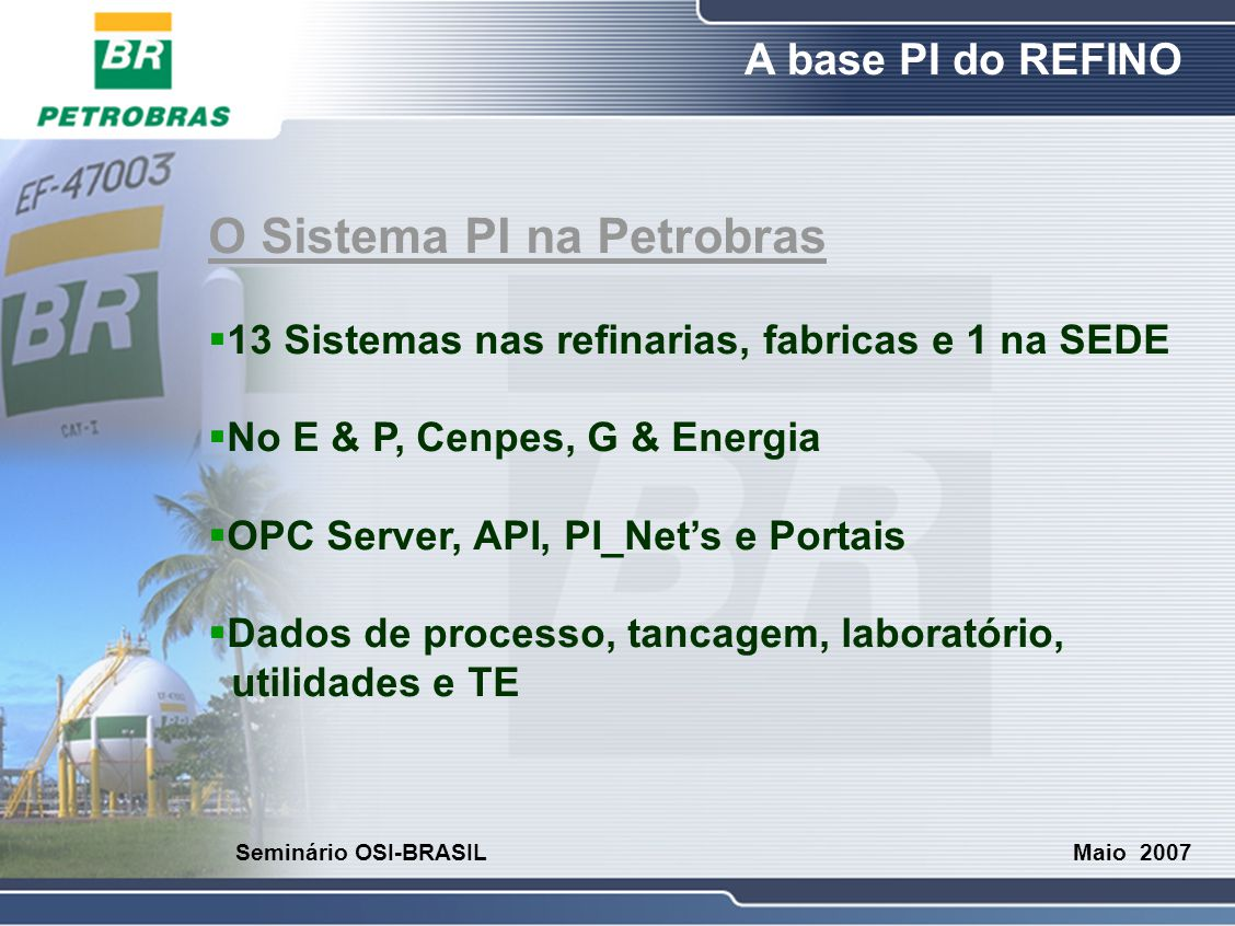 O Sistema PI na Petrobras