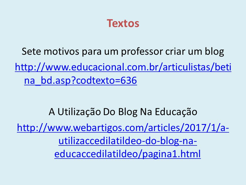 Textos Sete motivos para um professor criar um blog
