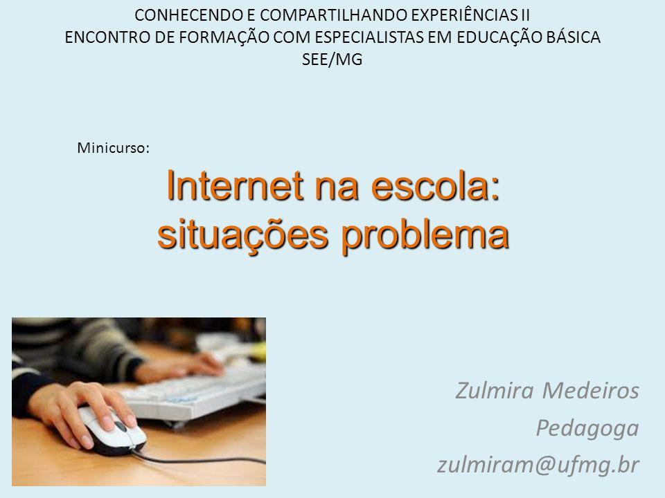 Internet na escola: situações problema