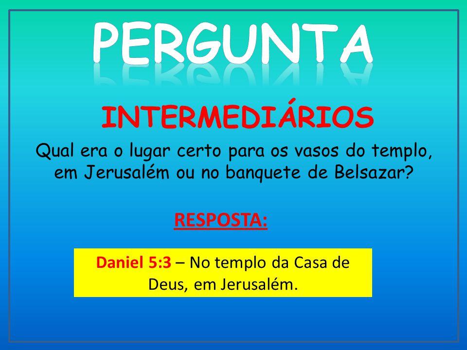 PERGUNTA RESPOSTA: INTERMEDIÁRIOS