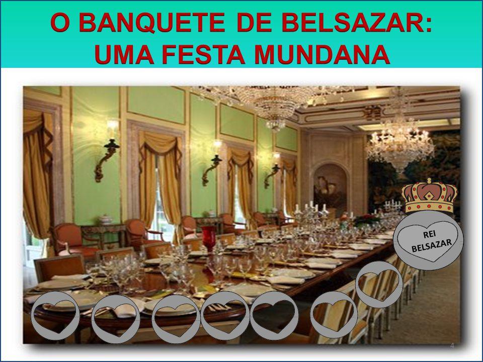 O BANQUETE DE BELSAZAR: