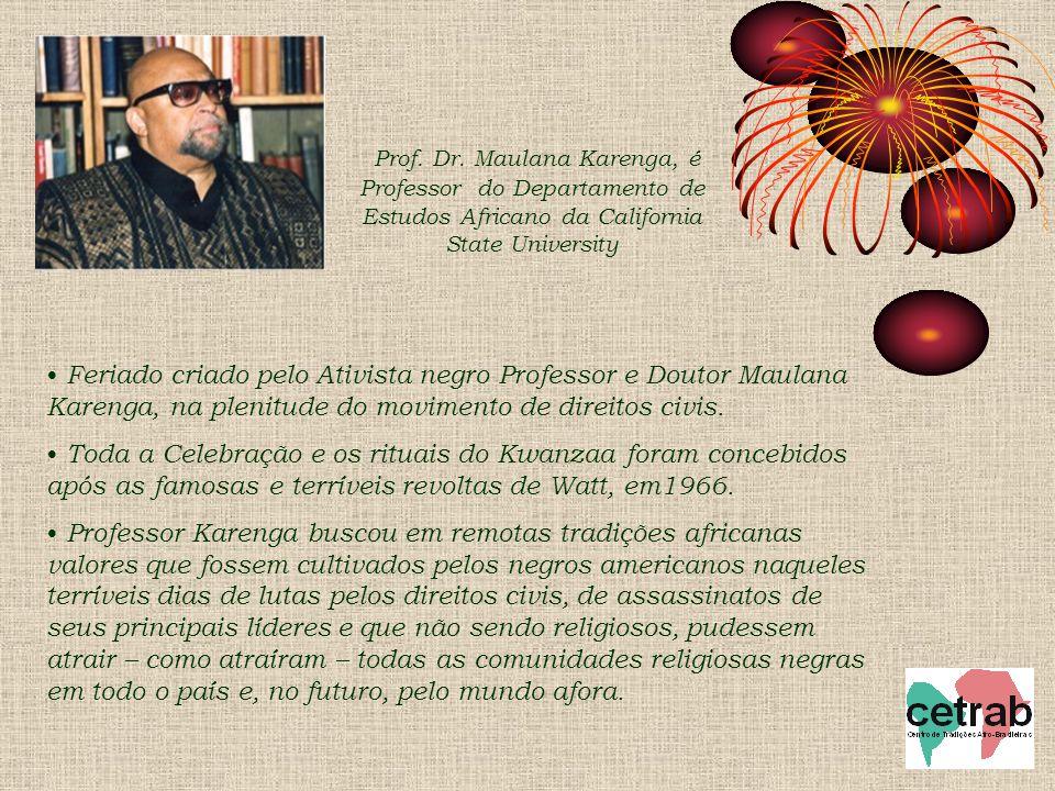 Prof. Dr. Maulana Karenga, é Professor do Departamento de Estudos Africano da California State University