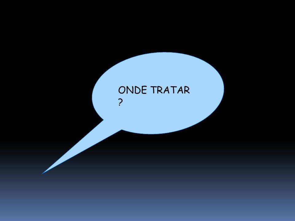 ONDE TRATAR 30