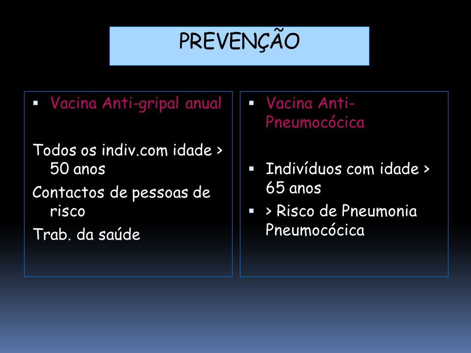 PREVENÇÃO Vacina Anti-gripal anual
