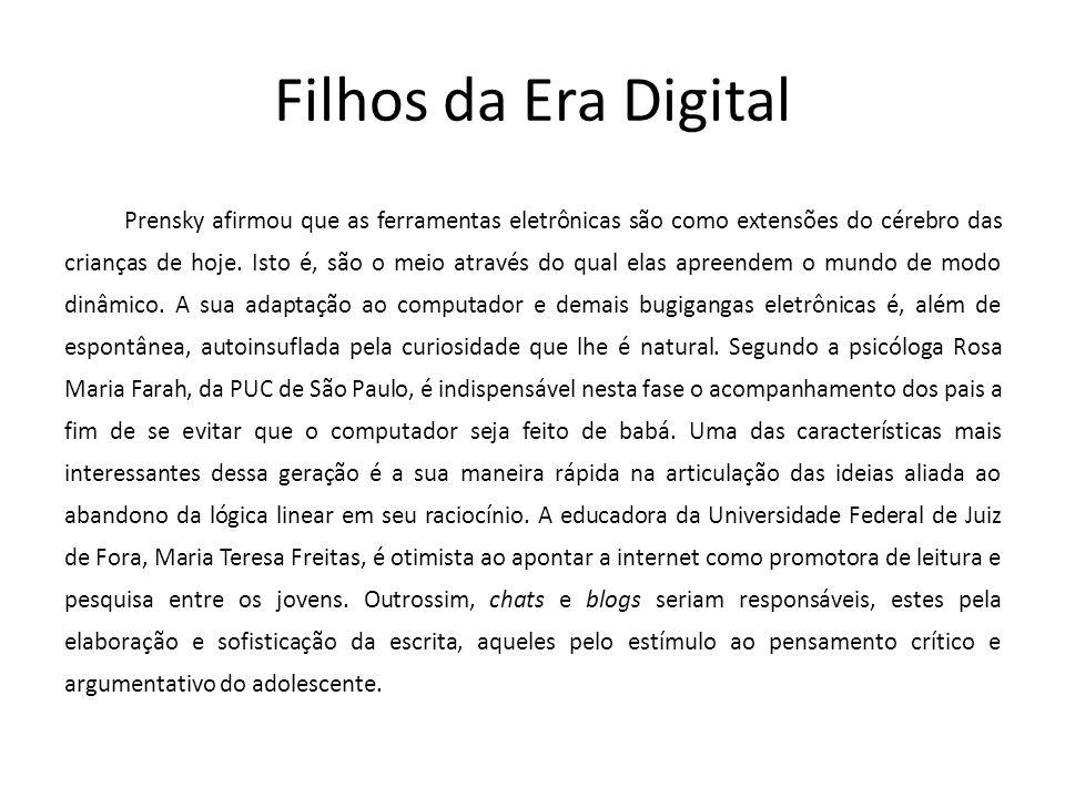Filhos da Era Digital