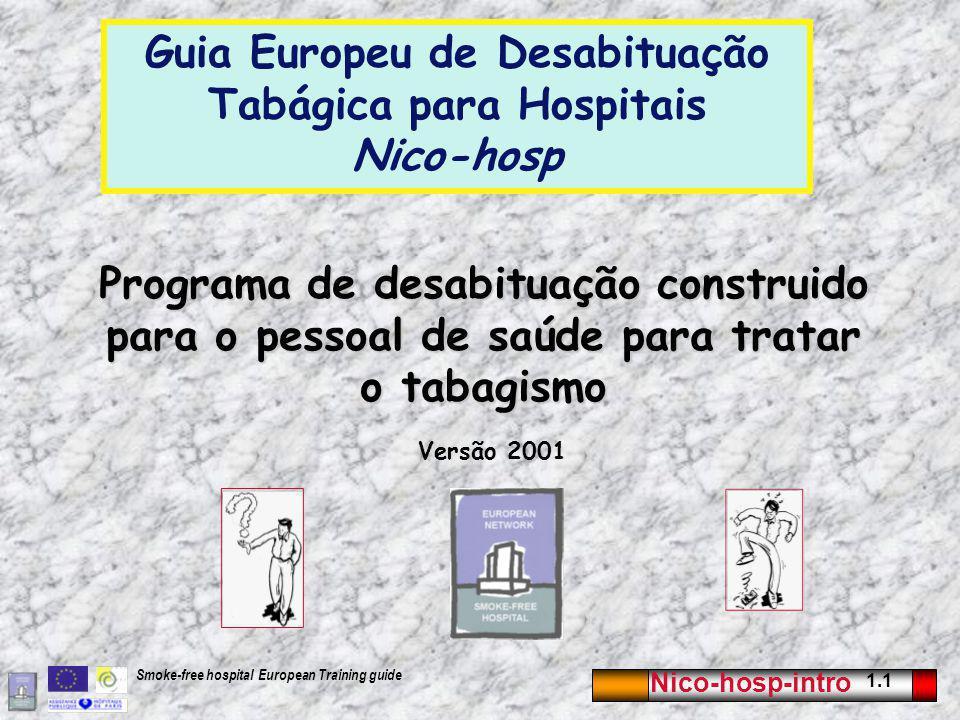 Guia Europeu de Desabituação Tabágica para Hospitais Nico-hosp