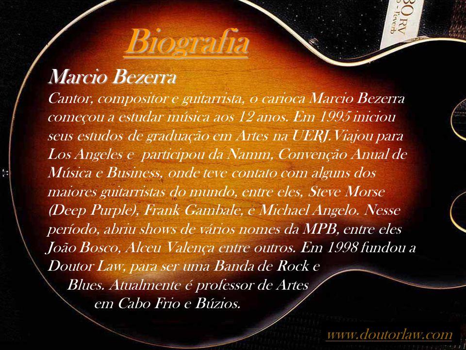 Biografia Marcio Bezerra