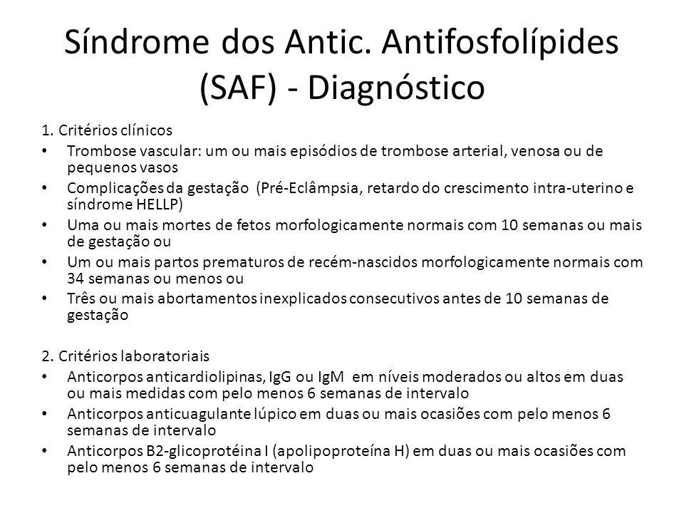 Síndrome dos Antic. Antifosfolípides (SAF) - Diagnóstico