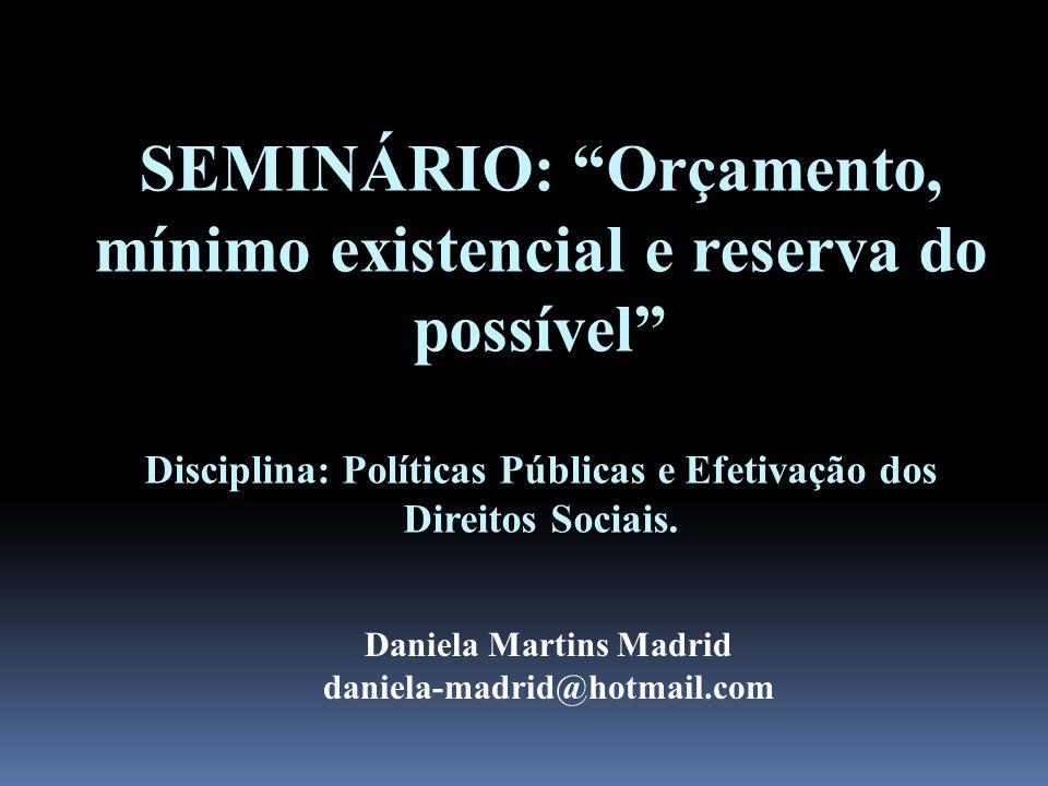SEMINÁRIO: Orçamento, mínimo existencial e reserva do possível