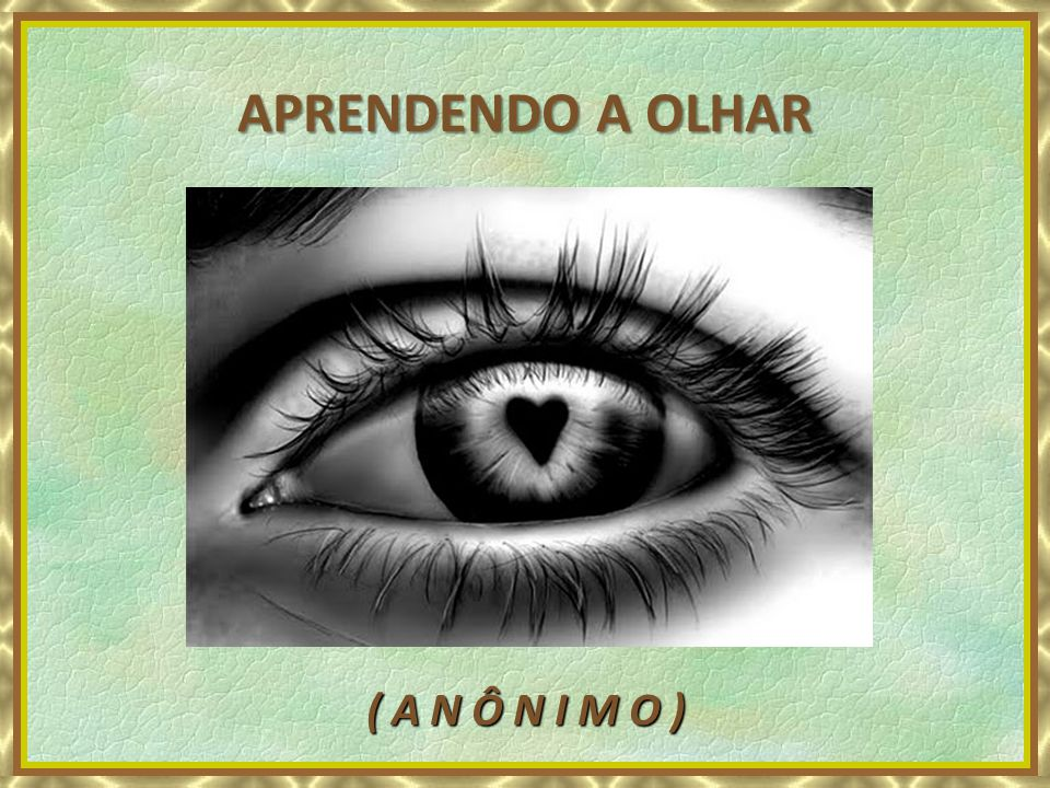 APRENDENDO A OLHAR One man's dream - Yanni ( A N Ô N I M O )