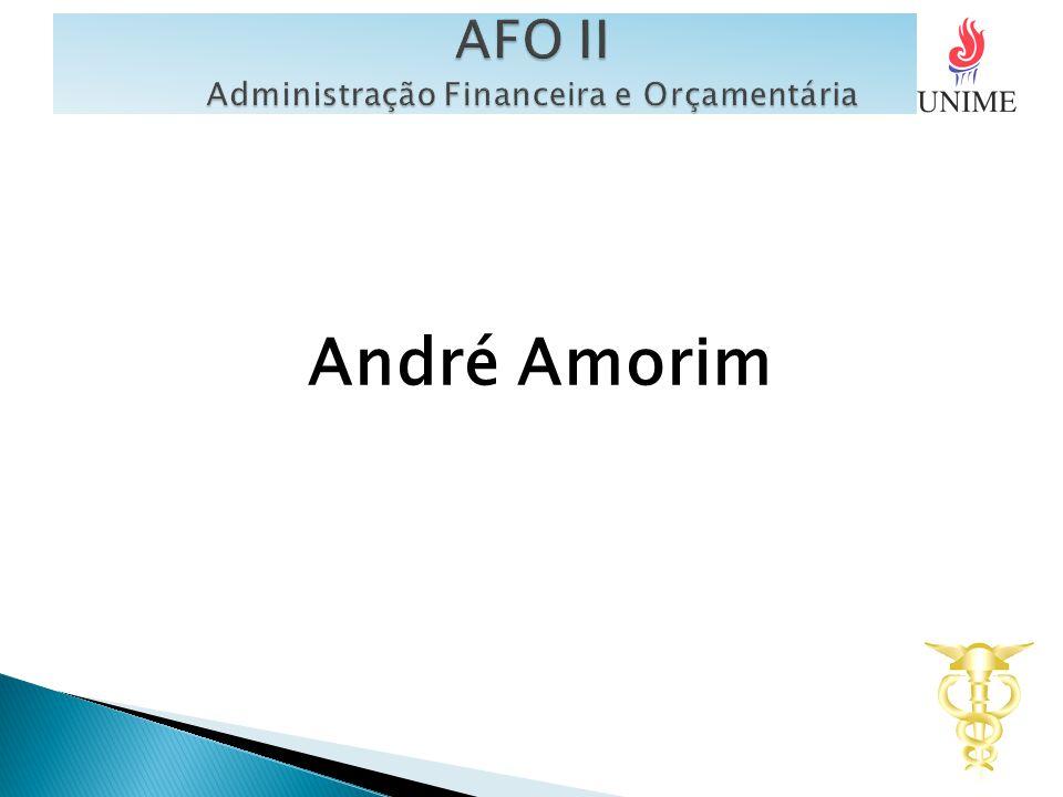 AFO II Administração Financeira e Orçamentária