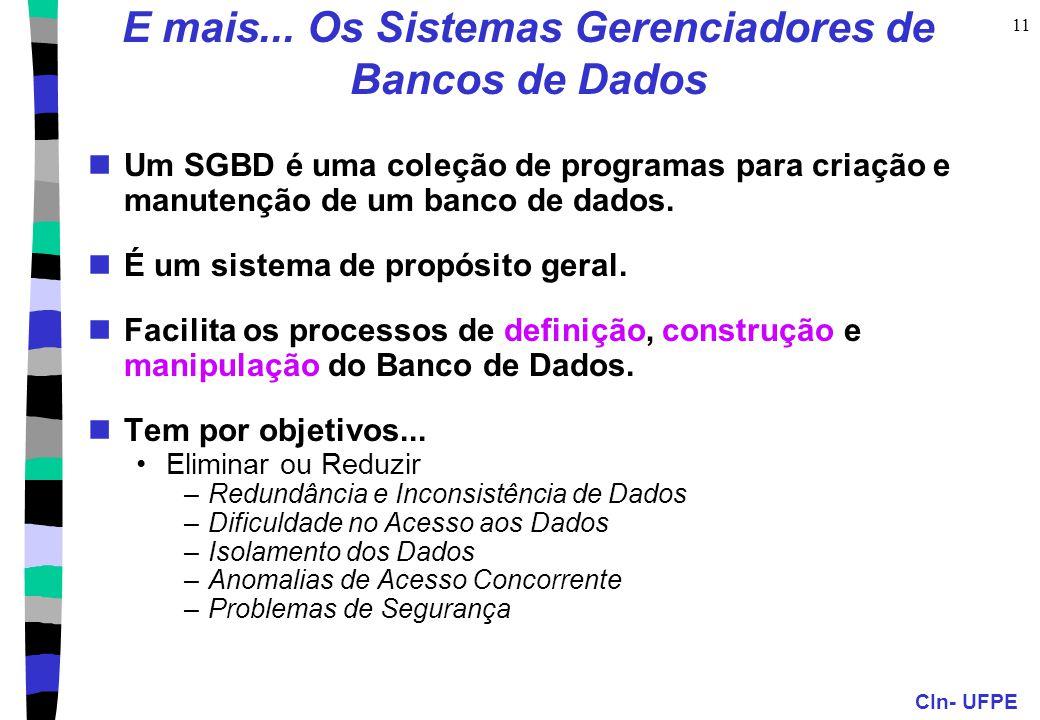 E mais... Os Sistemas Gerenciadores de Bancos de Dados