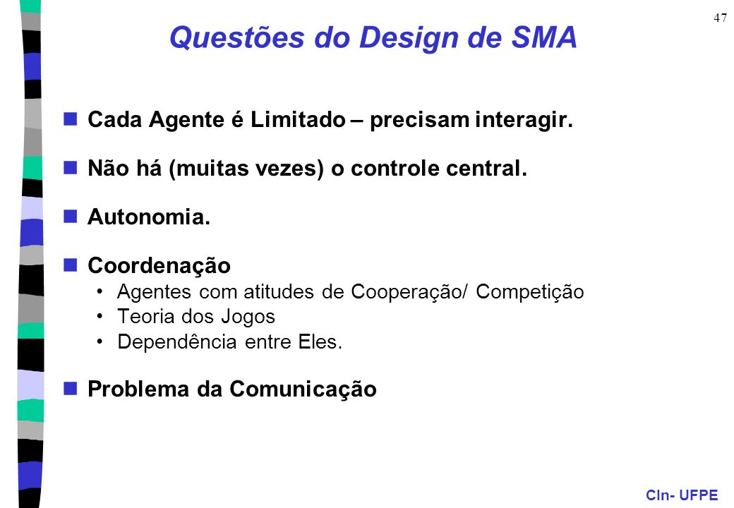 Questões do Design de SMA